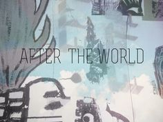 after the world