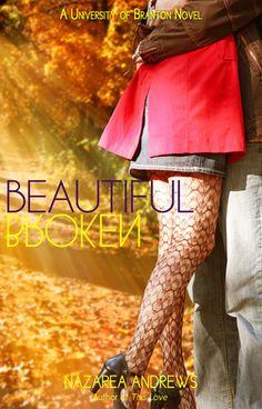 @Goodreads #giveaway: Beautiful Broken by Nazarea Andrews (ends Sept. 20th) #BeautifulBroken #NA