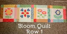 #Bloom Quilt-Row 1. A fun sew-along quilt with Lori Holt.  Calico Days Fabric- Pink Polka Dot Creations