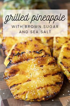 This Grilled Pineapple with Brown Sugar and Sea Salt is a tangy, sweet treat that is great as a side or delicious on top Griddle Recipes, Pellet Grill Recipes, Best Grill Recipes, Healthy Grilling Recipes, Grilling Ideas, Fruit Recipes, Cooking Recipes, Yummy Recipes, Grill Dessert
