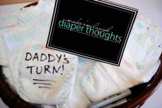 Baby Shower Idea: 'Artsy Fartsy' Have everyone write a message on a diaper. The parents can have a sweet moment every time they use one.