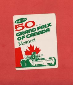VINTAGE 1973 LABATT'S 50 GRAND PRIX OF CANADA MOSPORT DECAL