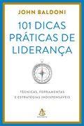 101 dicas práticas de liderança  - John Baldoni