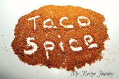 Homemade Taco Seasoning! 6 simple spices to create your own taco seasoning!