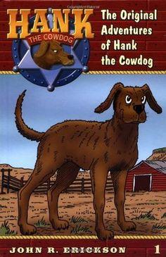The Original Adventures of Hank the Cowdog (Hank the Cowdog #1)