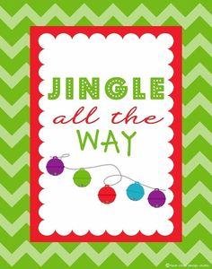 Jingle All the Way free Holiday printable