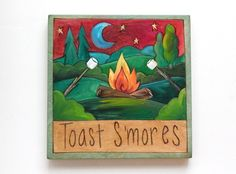 "Sticks Furniture 7 x7"" hand wood burned and painted plaque - ""Toast S'mores"".  Available at Good Goods in Saugatuck Michigan. goodgoods.com"