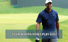 Tiger Woods How I play Golf. Have you ever made a question that how the number one world golfer- Tiger Woods play? How many hours does he spend a day...