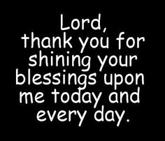 Lord, thank you...