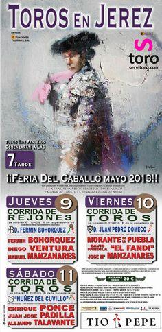 Cartel #toros Feria del caballo 2013. Reserve sus entradas de Jerez. http://www.servitoro.com/Entradas-Toros-Jerez-de-la-Frontera.html