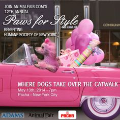 Animalfair.com's 12th Annual Paws For Style 2014 Supporting The Humane Society of New York  Where Dogs Takeover The Catwalk!    May 13th, 2014 - 7 P/E