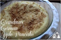 Grandma's German Apple Pancake - IdlewildAlaska