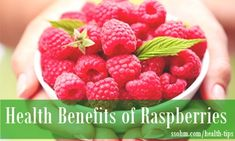 Raspberries benefits for Skin, Weight loss and in Pregnancy