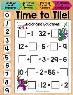 Students must place 10 number tiles (0-9) on the Time to Tile cards in order to correctly balance the equations. Excellent problem solving math center! $