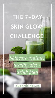 [7-Day Skin Glow Challenge for Healthy and Glowing Skin ]Are you tired of waking up to bad skin? Start tackling your skincare holistically and 100% naturally –– with this step-by-step 7-day skincare challenge for healthy and glowing skin. #SkinCareRoutine #HealthyDiet #DrinkPlan #GlowingSkin #ClearSkin #SkinGlow #HealthySkin #SelfCareRoutine#NaturalSkinCare #HolisticSkinCare #SkinCareSolutions #SkinGlowChallenge #HealthyDrinks #HealthDrinks #Superdrinks