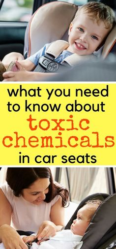 What all parents need to know about toxic chemicals in car seats. Non-toxic car seats   chemicals in car seats   dangerous car seat chemicals   safer car seats   car seat safety #carseats #carseatsafety #nontoxic