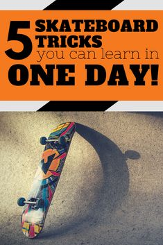 b1ea545a0f9e 5 Skateboarding Tricks You Can Learn In ONE DAY!