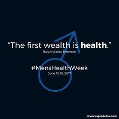 The first wealth is health. #MensHealthWeek #Addiction #DrugAbuse #OpioidCrisis #OpioidEpidemic #Treatment #RapidDetox