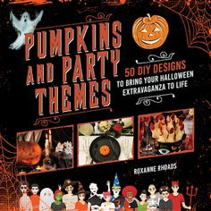 Book Review: Pumpkins and Party Themes: 50 DIY Designs to Bring Your Halloween Extravaganza to Life by Roxanne Rhoads + giveaway | I Smell Sheep