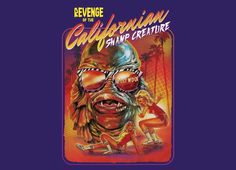 """""""Revenge of the Californian Swamp Creature"""" - Threadless.com - Best t-shirts in the world"""
