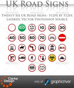 UK Road Signs: Warnings #GraphicRiver UK Road Signs: Warnings A collection of 26 UK Traffic signs depicting various limits Fully layered, vector Photoshop CS4 Source files Huge 512px by 512px - Roadsign – All Vehicles Prohibited - Roadsign – Go - Roadsign – Height Limit - Roadsign – Maximum Speed 10 - Roadsign – Maximum Speed 20 - Roadsign – Maximum Speed 30 - Roadsign – Maximum Speed 40 - Roadsign – Maximum Speed 50 - Roadsign – Maximum Speed 60 - Roadsign – Maximum Speed 70 - Roadsign – No…