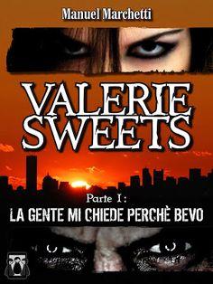 Peccati di Penna: RECENSIONE - Valerie Sweets #1 di Manuel Marchetti...