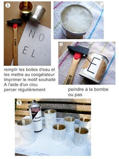 paso a paso, importante el detalle de congelar las latas con agua para facilitar el calado
