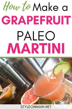 Looking for a refreshing cocktail drink to have during quarantine?  Look no further than this tasty Grapefruit Quarantini Martini. This drink recipe also happens to be Paleo friendly. Directions also include a mocktail version. Holla!!