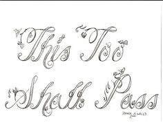 """""""This Too..."""" Tattoo Design by Denise A. Wells by ♥Denise A. Wells♥, via Flickr"""
