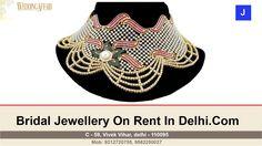Wedding  Bridal Jewellery On Hire in Delhi NCR | Call 9212720755