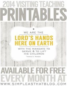 Free 2014 Visiting Teaching Printables, love these!    via @Christina  - Simple as That Blog