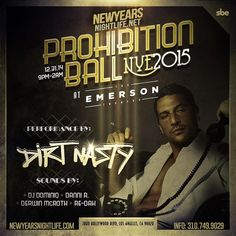 Emerson Theatre New Years Event on 31st December 2014, Dirt Nasty Performs NYE 2015 at Emerson Theatre, 7080 Hollywood Blvd, Los Angeles, 90028 - at 9:00 PM.