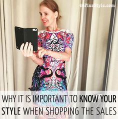 Why it's important to know your style when shopping the sales | 40plusstyle.com