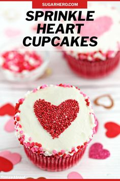 Sprinkle Heart Cupcakes are the perfect dessert for Valentine's Day, anniversaries, or any special occasion. Use this easy decorating hack to make cute, customized, sprinkle-covered cupcakes in no time! | From SugarHero.com #valentinesdaycupcakes #cupcakes #cupcakedecorating #sprinkles #sprinklecupcakes