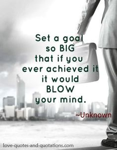 I'm going to try this in 2015. How about you? The worst that could happen is you wouldn't meet your goal.  http://www.love-quotes-and-quotations.com/law-of-attraction-quotes.html #lawofattractionquotes