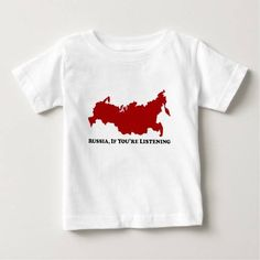 (Russia If Listening - Baby T-Shirt) #2016 #Amendment #Appointment #Ballot #Campaign #Clinton #Congress #Democrat #Democratic #Egomaniac #Elect #Election #Elections #Elizabeth #Executive #Federal #Governor #Hillary #Inauguration #Incumbent #Judicial #Kaine #LeftWing #Majority #Melania #Partisan #Politician #President #Propaganda #Representatives #RunningMate #Russia #Senator #Soviet #SuperDelegate #ThirdParty #Trump #Uncommitted #VicePresident #Warren is available on Funny T-shirts Clothing…
