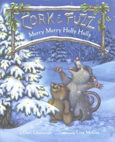 Cork and Fuzz wake up knowing the day is special but not why, and when they finally find a quiet place to think about it, singing a festive song as a bell jingles and snow falls on a sparkling pine tree, they realize that their friendship makes every day special.