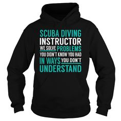 Scuba Diving Instructor We Solve Problem Job Title TShirt
