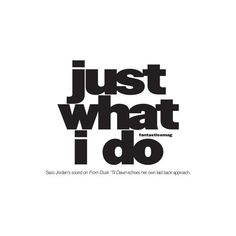 Just What I Do ❤ liked on Polyvore featuring text, words, backgrounds, quotes, magazine, filler, headlines, saying and phrase
