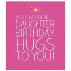 Daughter Birthday Hugs Card