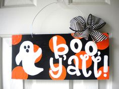 Boo Y'all Happy Halloween Polka Dot Ghost Sign - halloween signs - cute painted polka dot signs. $27.95, via Etsy.