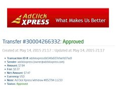 Ad Click Xpress Withdraw #852794-11233  Date: May 14, 2015  Amount: $07.47 Currency: USD Transaction Fees: $0.37 Payment Processor: Solid Trust Pay  Reference Number: 30004266332