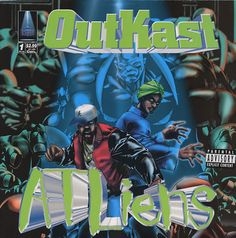 Throw yo hands in the aaaaairr and wave 'em like ya just don't care! :)  OutKast ATLiens