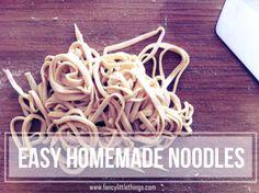 Fancy Little Things | homemade egg noodles | http://fancylittlethings.com