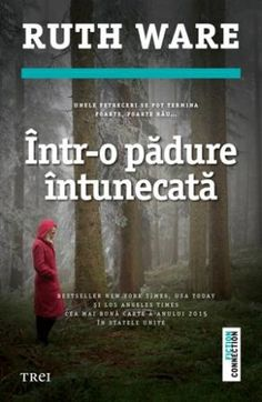 Ce Citește Liviu Ruth Ware – Într-o pădure întunecată Mystery Thriller, Love Book, New York Times, Science Fiction, Good Books, Nostalgia, Film, Reading, Musica