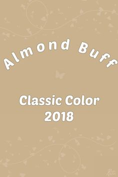 Almond Buff - PANTONE 14-1116 TCX Lime Punch, Pink Peacoat, Red Pear, Little Boy Blue, 2018 Color, Colour Board, My Dear Friend, Color Stories, Color Of The Year