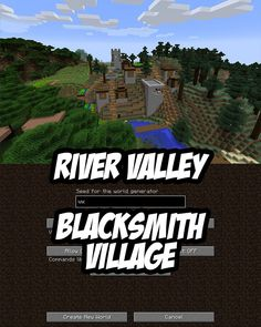 River Valley Blacksmith Village Seed:vx