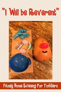 "Family Home Evening for toddlers. Use Mr. Potato Head to teach children about reverence. Have children draw a body part from the bag and talk about how to show reverence with that part of the body. "" I Will be Reverent"""