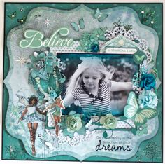 """""""Believe"""" Layout - Fairy Dust - For Kaisercraft By Alicia McNamara Scrapbook Designs, Scrapbook Page Layouts, Scrapbook Pages, Baby Scrapbook, Scrapbook Paper Crafts, Mixed Media Scrapbooking, Scrapbooking Ideas, Smash Book Pages, Fairy Tales For Kids"""
