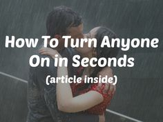 How To Turn Anyone On in Seconds - Do you have a (not so) secret weakness that makes you melt and brings you to your knees, making you almost instantly attracted to someone? Yep, I thought so because we all do! Here are 5 immediate turn ons that appeal to THEIR weaknesses and have them reaching for the fan within seconds...whew!! #attraction #phrases #advice #relationships #dating